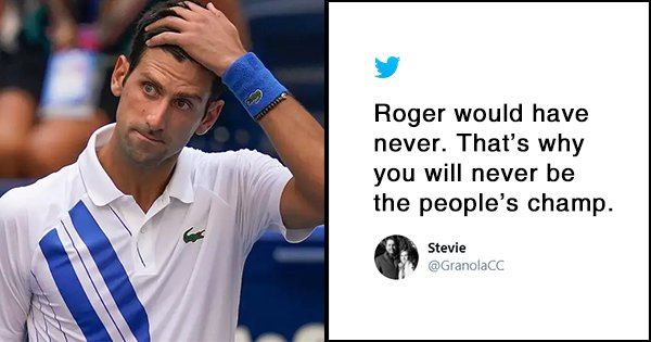 Twitter Is Divided Over Novak Djokovic S Disqualification From The Us Open