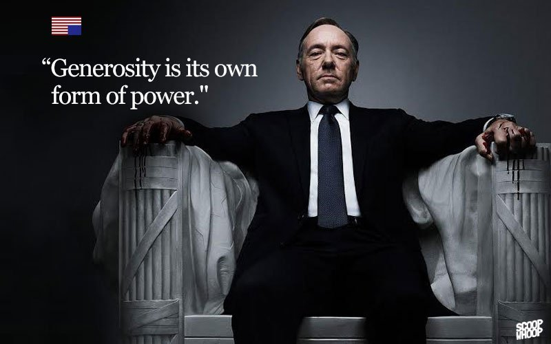 House Of Cards Quotes 16 Badass House Of Cards Quotes That You Can Use Everyday